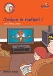 J-adore-le-football-Luc-et-Sophie