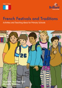 9781905780440-French-Festivals-Traditions-KS2 Brilliant Publications