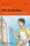 100+ Fun Ideas for Art Activities - Brilliant Publications