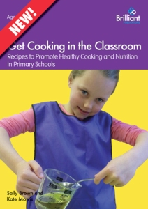 9781783171194 Get Cooking in the Classroom Brilliant Publications