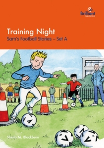 Training Night, form Sam's Football Stories, Set A - Brilliant Publications