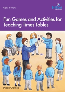Fun Games and Activities for Teaching Times Tables - Brilliant Publications