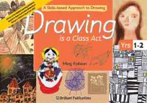 9781903853603 Drawing is a Class Act, Years 1-2 Brilliant Publications