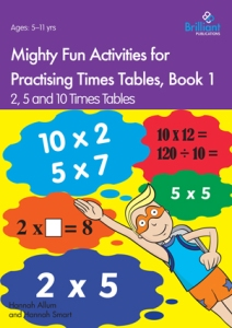 Mighty Fun Activities for Practising Times Tables, Book 1 - Brilliant Publications