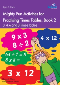 Mighty Fun Activities for Practising Times Tables, Book 2 - Brilliant Publications