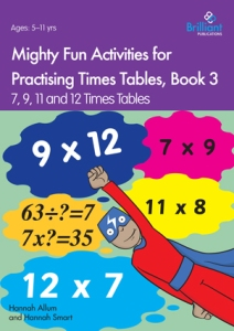 Mighty Fun Activities for Practising Times Tables, Book 3 - Brilliant Publications