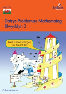 Datrys Problemau Mathemateg, Blwyddyn 3 Maths Problem Solving Year 3 Welsh edition - Brilliant Pubications