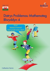 Datrys Problemau Mathemateg, Blwyddyn 4 Maths Problem Solving Year 4 Welsh edition - Brilliant Pubications