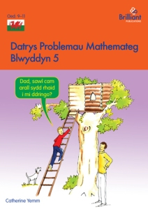 Datrys Problemau Mathemateg, Blwyddyn 5 Maths Problem Solving Year 5 Welsh edition - Brilliant Pubications