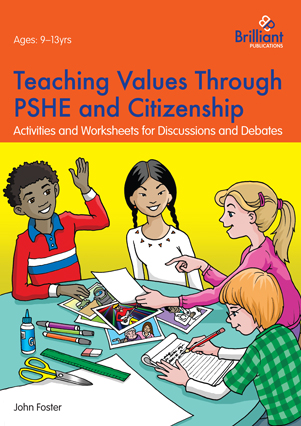 9781783172030-Teaching-Values-PSHE-Citizenship[1]