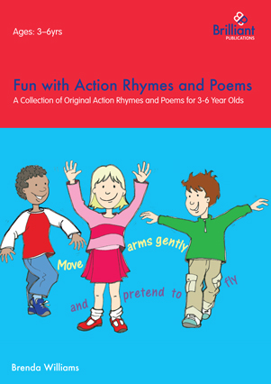 Fun with Action Rhymes and Poems Brenda Williams Brilliant Publications