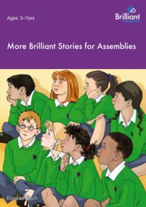 9781905780747-More-Brilliant-Stories-Assembly[1]